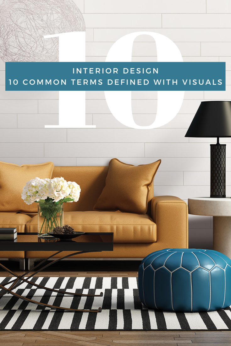 Interior Design 10 Common Terms Defined With Visuals Trinity Surfaces Trinity Surfaces